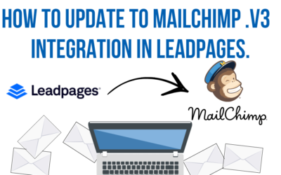 How To Update To Mailchimp .V3 Integration In Leadpages.