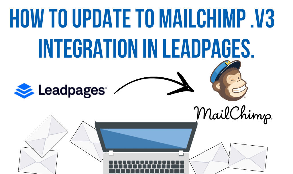The Definitive Guide to Leadpages And Mailchimp